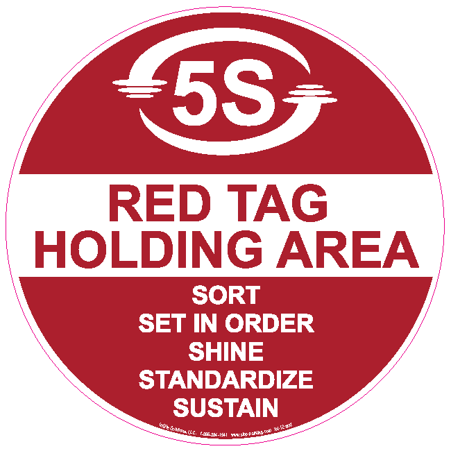 Red Tag Holding Area proof How to Sort In Your 5S Program