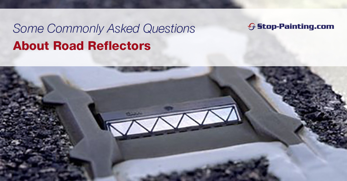 Some Commonly Asked Questions About Road Reflectors