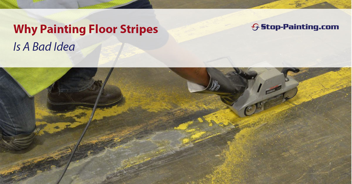 Why Painting Floor Stripes is a Bad Idea