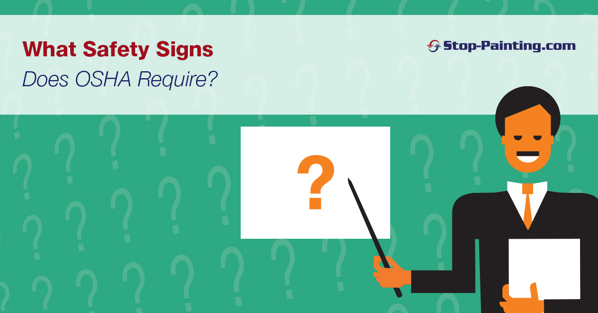What Safety Signs Does OSHA Require?