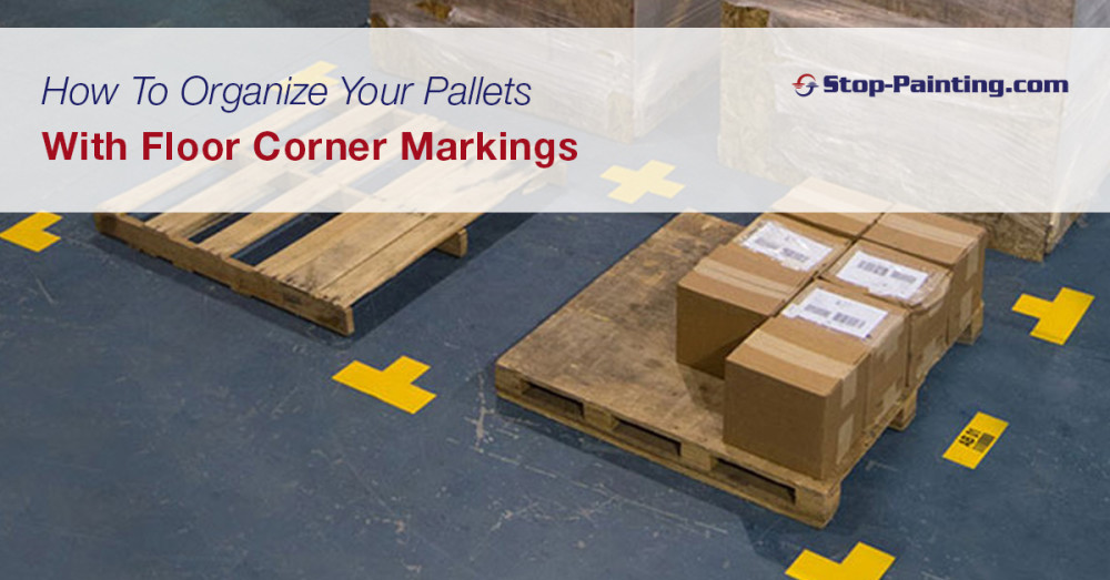 How To Organize Your Pallets With Floor Corner Markings
