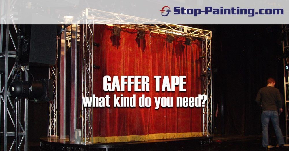 Gaffer Tape: What Kind Do You Need?