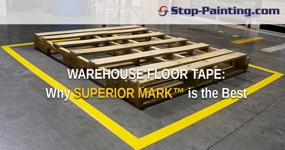 Warehouse Floor Tape: Why Superior Mark™ is the Best