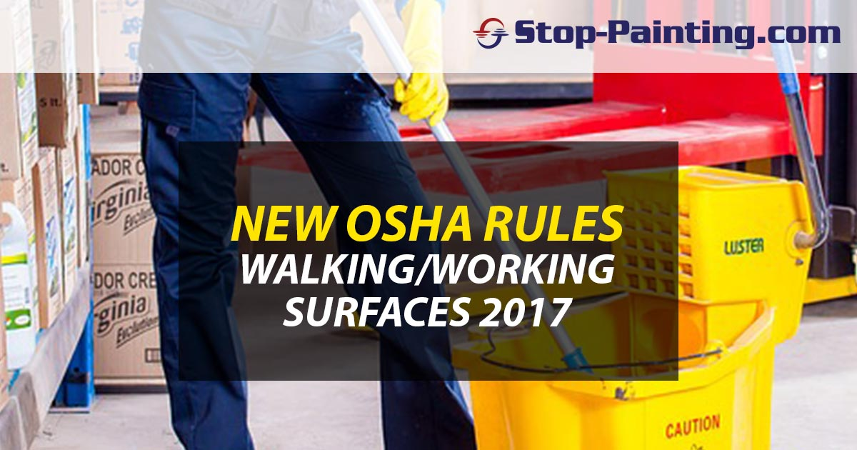 OSHA Guidelines for Walking-Working Surfaces 2017