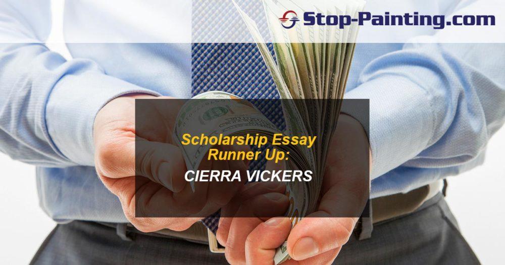 Stop-Painting Scholarship Runner-Up Essay: Cierra Vickers