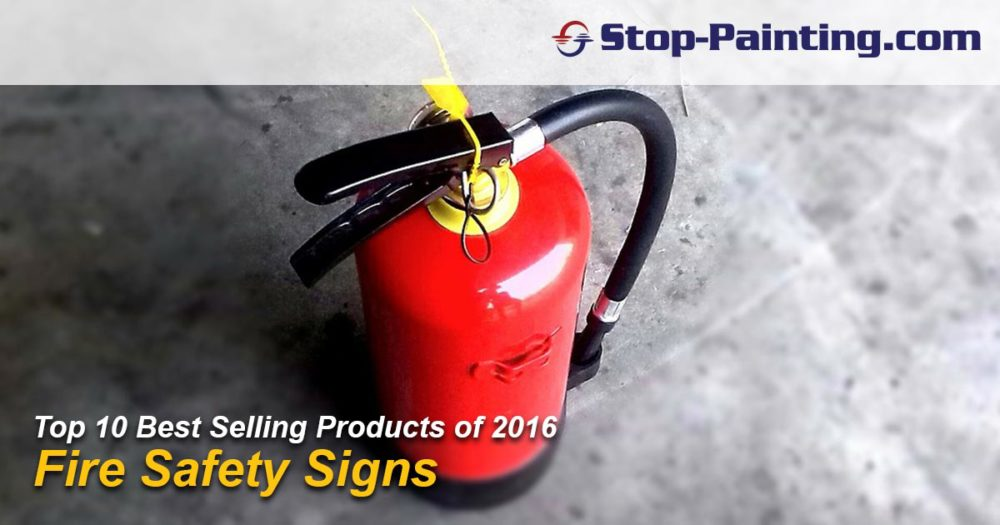 Top 10 Best Selling Products of 2016: #5 – Fire Safety Signs