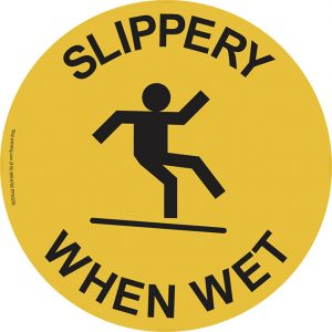 Slippery When Wet Sign